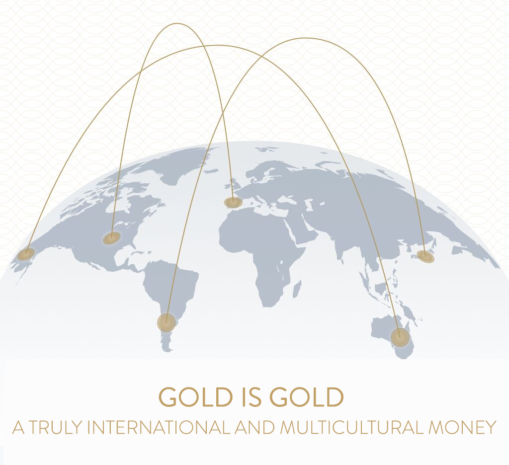 Gold is a truly international and multicultural money